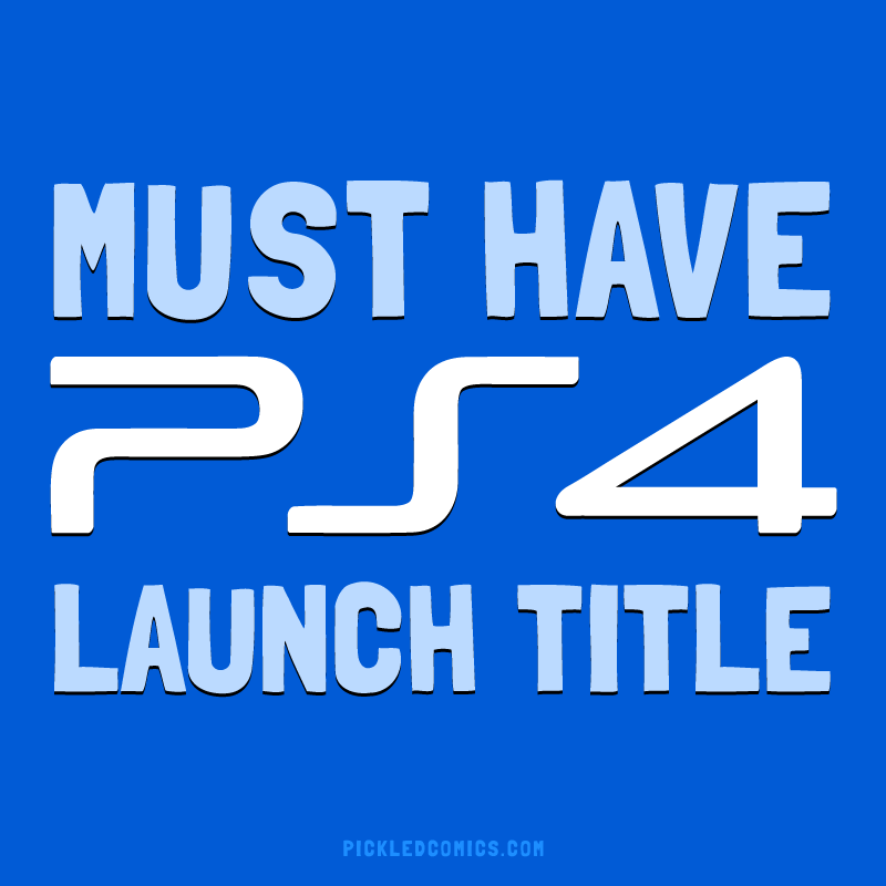 Must Have PS4 Launch Title