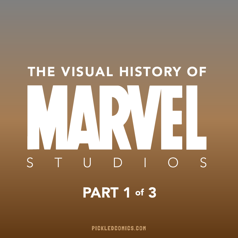 A Visual History Of Marvel Studios Part 1