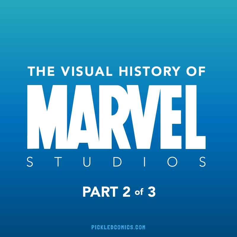 A Visual History Of Marvel Studios Part 2