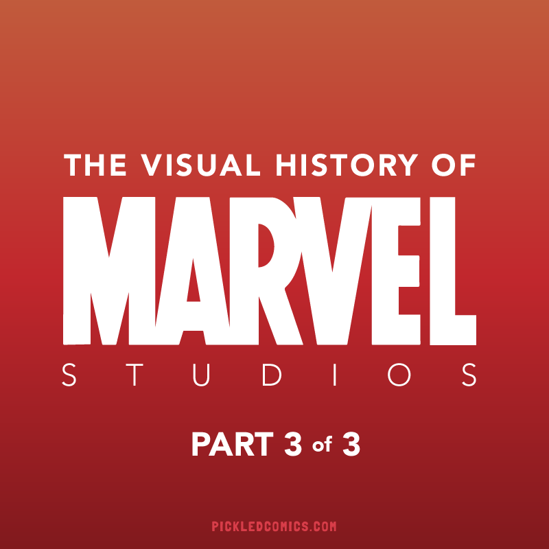 A Visual History Of Marvel Studios Part 3