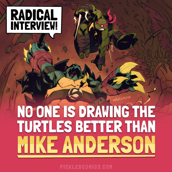 No One Is Drawing The Turtles Better Than Mike Anderson