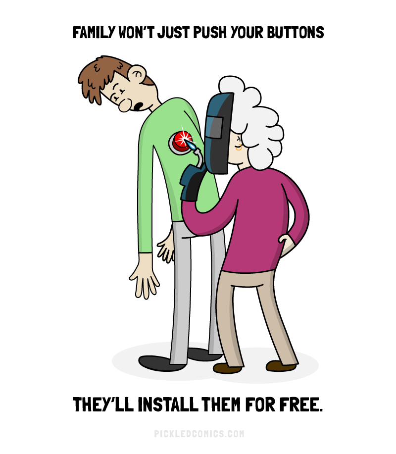 Family won't just push your buttons... They'll install them for free.