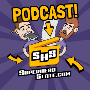 Superhero Slate Podcast