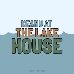 Keanu at The Lake House