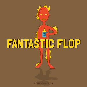 Fantastic Flop