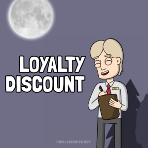 Loyalty Discount